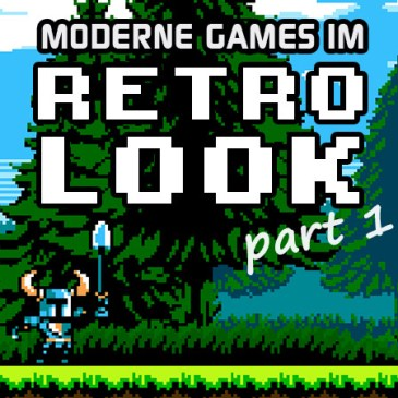 Moderne Games im Retro Look