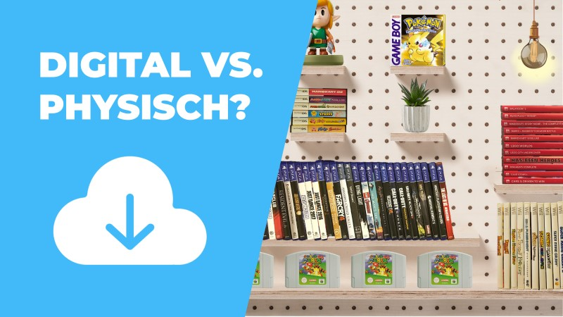 Digital oder Physisch Darum sind gebrauchte Spiele am besten