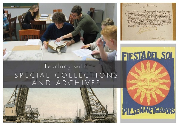 Teaching with Special Collections and Archives
