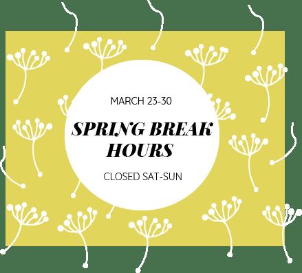 Spring Break Hours March 23-30