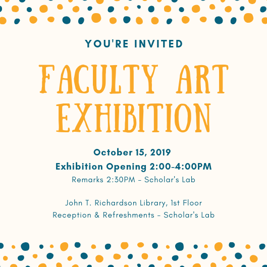 Join Us for a Faculty Art Exhibition 10/15