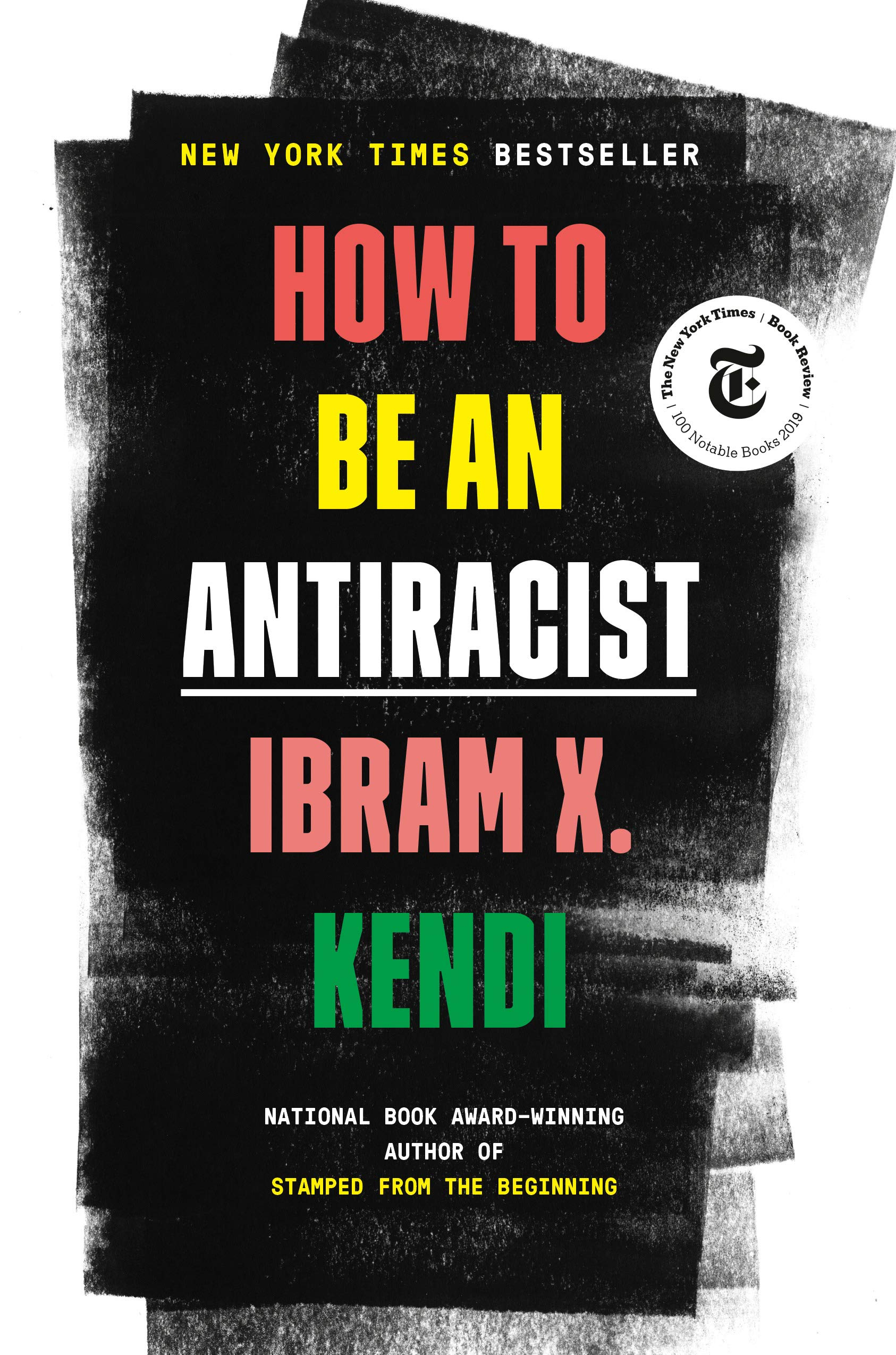 How to be an Antiracist by Ibram X. Kendi Reviewed by Susan Bazargan