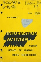 Information Activism A Queer History of Lesbian Media Technologies by Cait McKinney