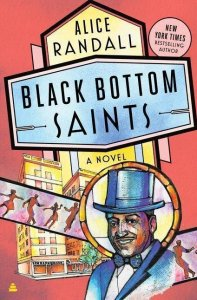 Colorful cover of Black Bottom Saints by Alice Randall
