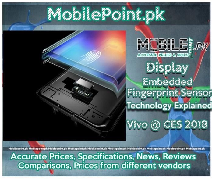 Display Embedded Fingerprint Sensor : Vivo @CES 2018