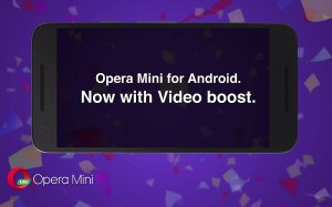 Opera Mini Android update sports Video Boost to compress videos