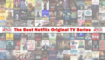 What Are The Best Netflix Original TV Series Right Now