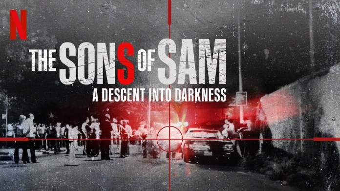 """Trailer Released for Netflix True-Crime Series """"The Sons of Sam: A Descent  Into Darkness"""" 