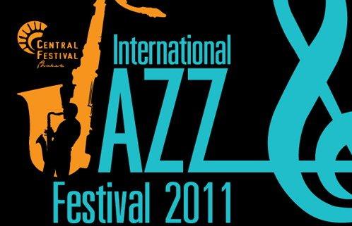 สุดสัปดาห์นี้้เชิญเที่ยวงาน International Jazz Festival 2011 @ เซ็นทรัลเฟสติวัล ภูเก็ต