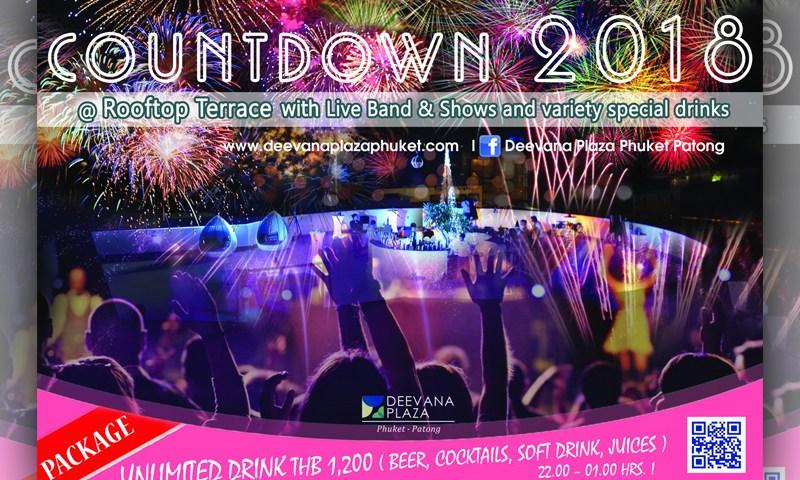 Deevana Plaza Phuket Countdown 2018 เครื่องดื่มแบบไม่อั้น!