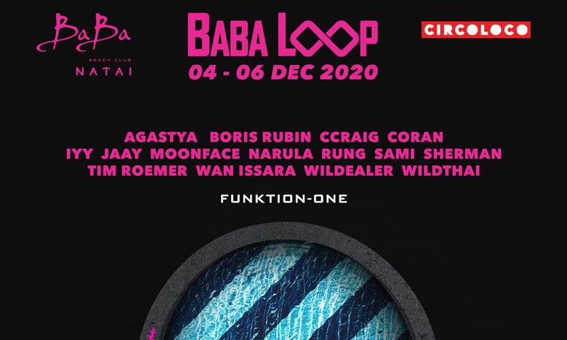 บาบา บีช คลับ นาใต้: บาบา ลูป ปาร์ตี้ (4-6 ธันวาคม)