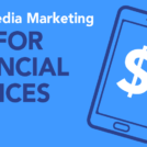 7 Social Media Marketing Tips for Financial Services