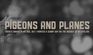 Pigeons and Planes