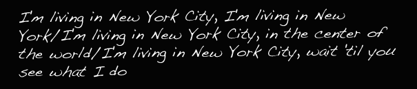 """Living in New York City"""