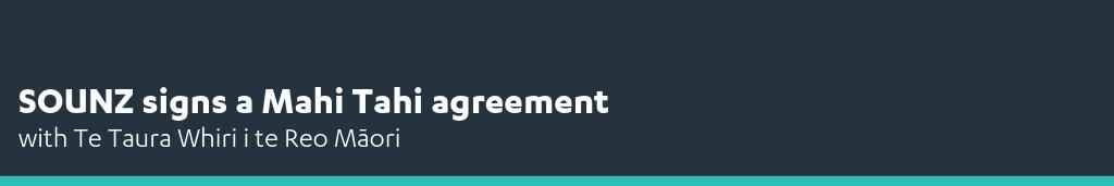 SOUNZ signs Mahi Tahi agreement - News