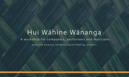 Hui Wāhine Wānanga Composers Workshop
