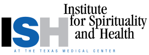 Institute for Spirituality and Health at the Texas Medical Center