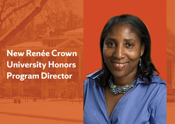 New Director Named to Lead Renée Crown University Honors ...