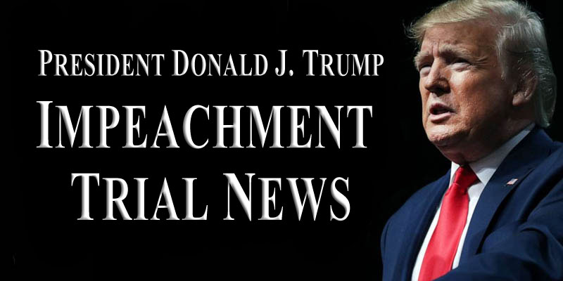President Trump Impeachment Trial News