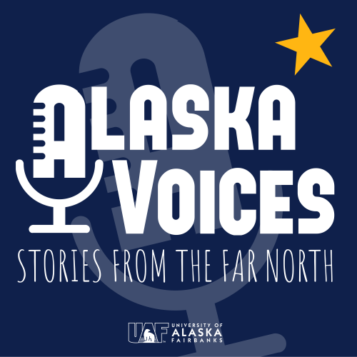 <i>Image courtesy of Alaska Voices</i><br>The Alaska Voices podcast will launch May 7 at 2 p.m.
