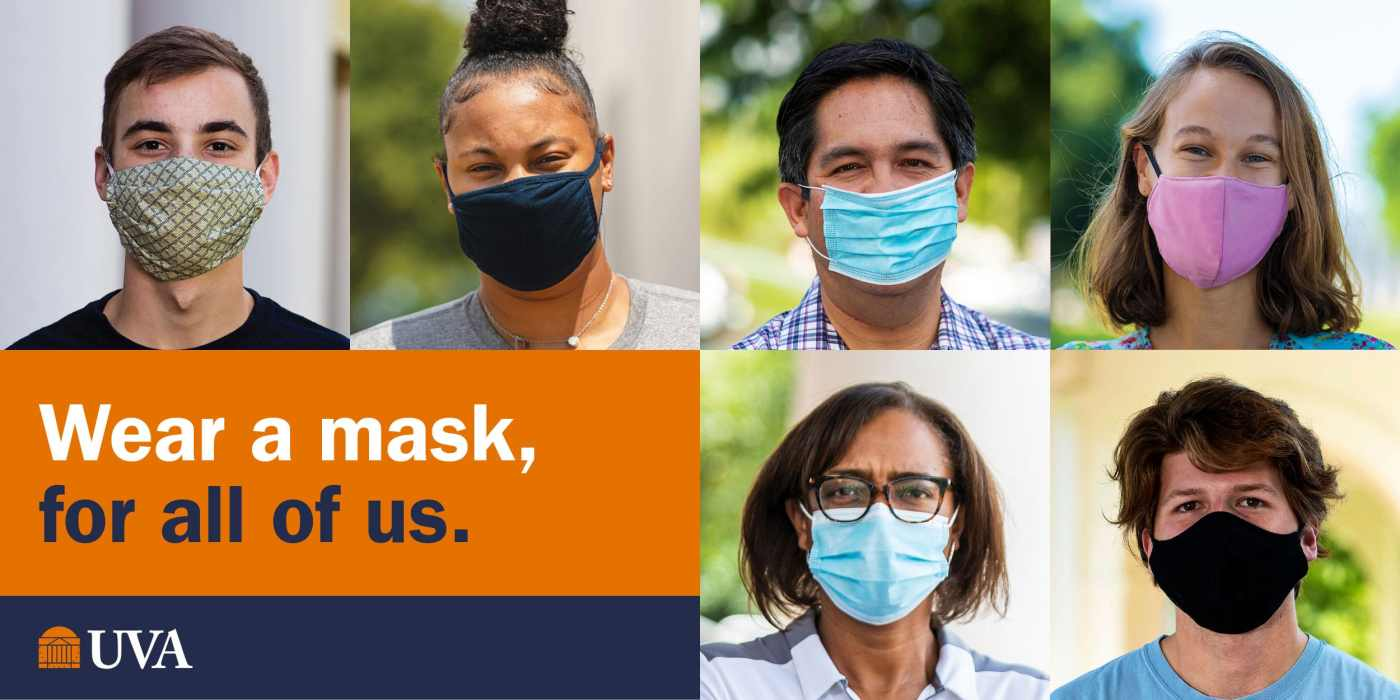 Wear a mask, for all of us. UVA.