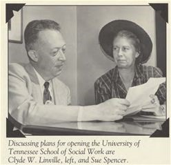 Sue Spencer and Clyde Linville discussing plans for opening UT School of Social Work in the 1950s.