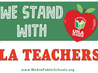 We Stand With LA Teachers