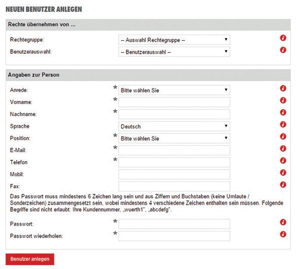 Neue Benutzer können nach dem Anmelden im Würth Online-Shop unter MEIN WÜRTH → MEIN KONTO → BENUTZERVERWALTUNG → NEUEN BENUTZER ANLEGEN erstellt werden.