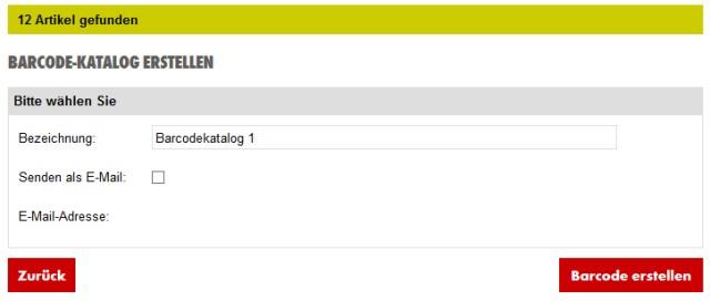 Nach Auswahl der Artikel und Klick auf WEITER finden Sie auf der folgenden Seite ein grünes Feld, das Ihnen die Anzahl der Artikel zeigt. Hier können Sie noch eine gewünschte Bezeichnung eingeben und auf BARCODE ERSTELLEN klicken. Bei einer eventuellen Sicherheitswarnung Ihres Browsers klicken Sie bitte auf Fortfahren. Auf Wunsch können Sie sich den Barcodekatalog auch als E-Mail senden lassen.