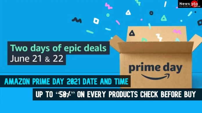 Amazon Prime Day 2021 Date and Time, How to Access, Best Deals on Tv and Laptop.