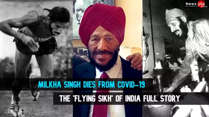 Milkha Singh dies from Covid. the 'flying Sikh' of Indian athletics