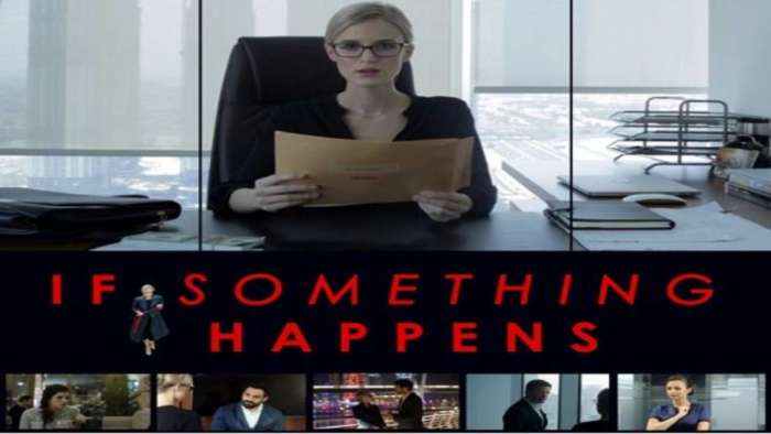 If Something Happens, a feature film by Producer and Director Rajiv Whabi