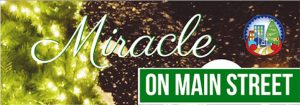 """Miracle on Main Street' Christmas Parade & Tree Lighting"