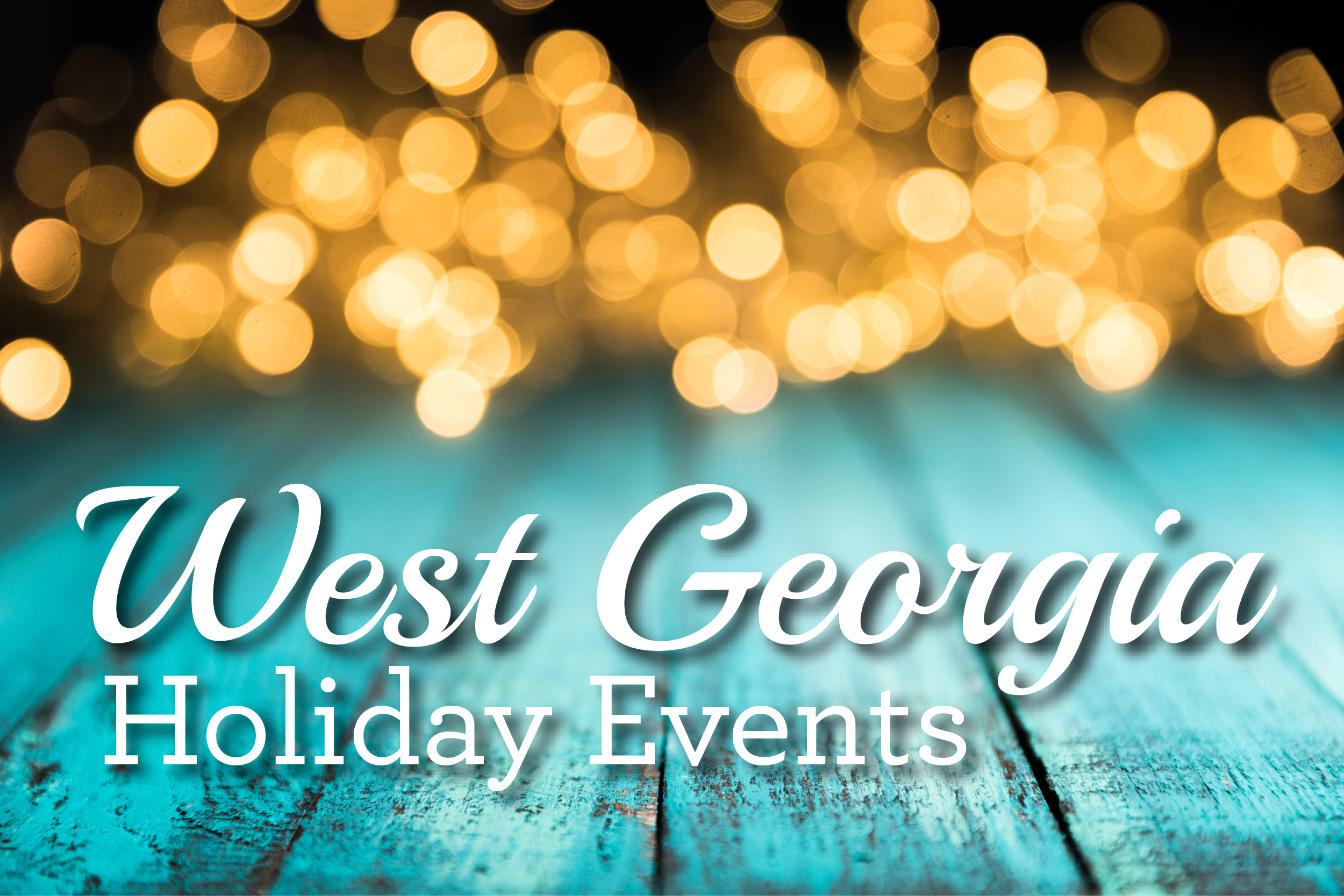 West Georgia Holiday Events 2018 - News & Views