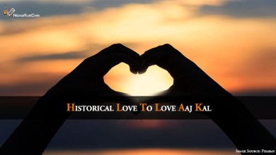 Photo of Historical Love To Love Aaj Kal