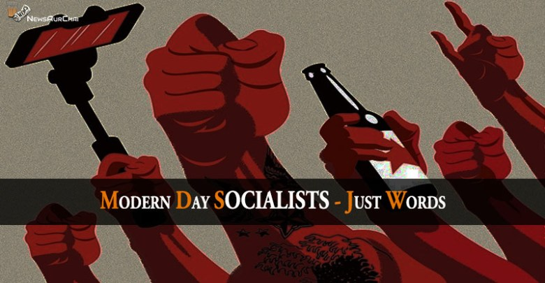 Modern Day SOCIALISTS - Just Words