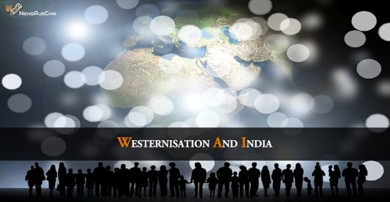 Westernisation and India