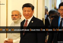 Why Was Mahabalipuram Selected for Modi-Xi Meet?