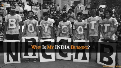 Photo of Why Is My INDIA Burning?