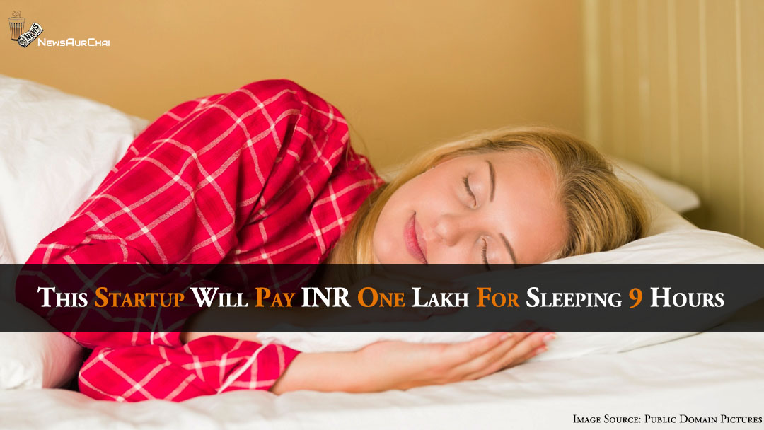 Nine hours sleep and earn one lakh -Walkfit