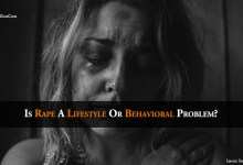 Is rape a lifestyle or Behavioral Problem?