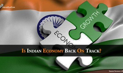 Is Indian Economy Back On Track?