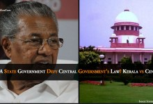 Photo of Can A State Government Defy Central Government's Law? Kerala vs Central