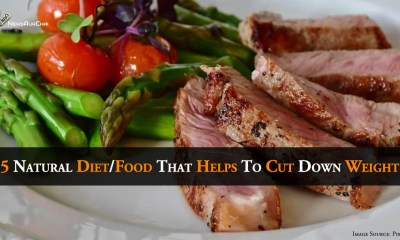 5 Natural Diet/Food That Helps To Cut Down Weight