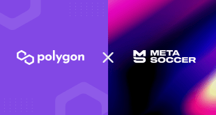MetaSoccer is launching on Polygon to offer an amazing user experience