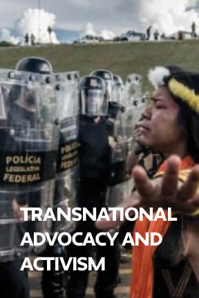 Between the Local and the Global: Transnational Advocacy and Activism