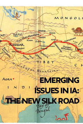 Emerging Issues in International Affairs: The New Silk Road