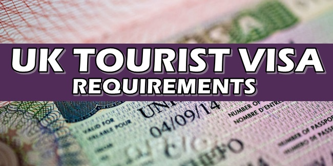 UK TOURIST VISA REQUIREMENTS: What To Prepare In Applying