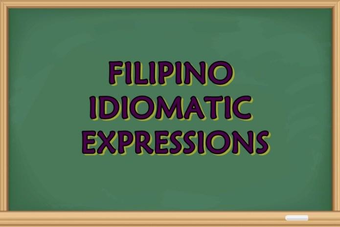 filipino idiomatic expressions