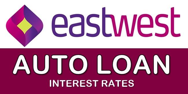 Eastwest Auto Loan Interest Rates Full List Of Interest Rates